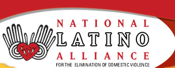 National Latino Alliance for the Elimination of Domestic Violence